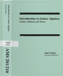Introduction to Linear Algebra: Models, Methods, and Theory by Alan Tucker