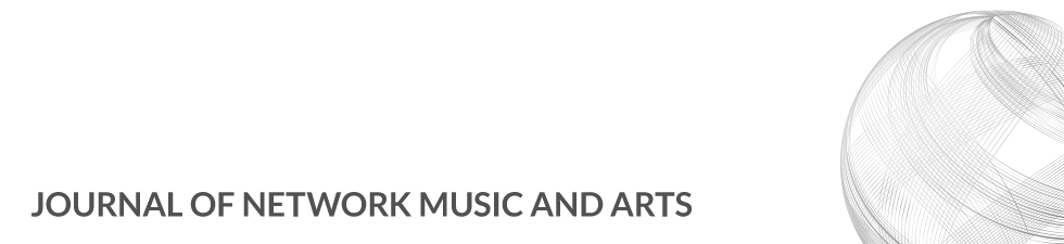Journal of Network Music and Arts