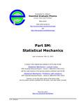 Part SM: Statistical Mechanics