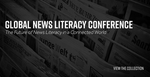 CNL Global News Literacy Conference